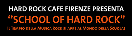 Hard Rock Cafe Firenze - School of Hard Rock