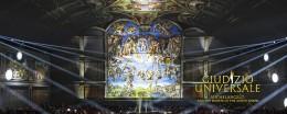 Partecipa allo spettacolo Giudizio Universale. Michelangelo e i Segreti della Cappella Sistina